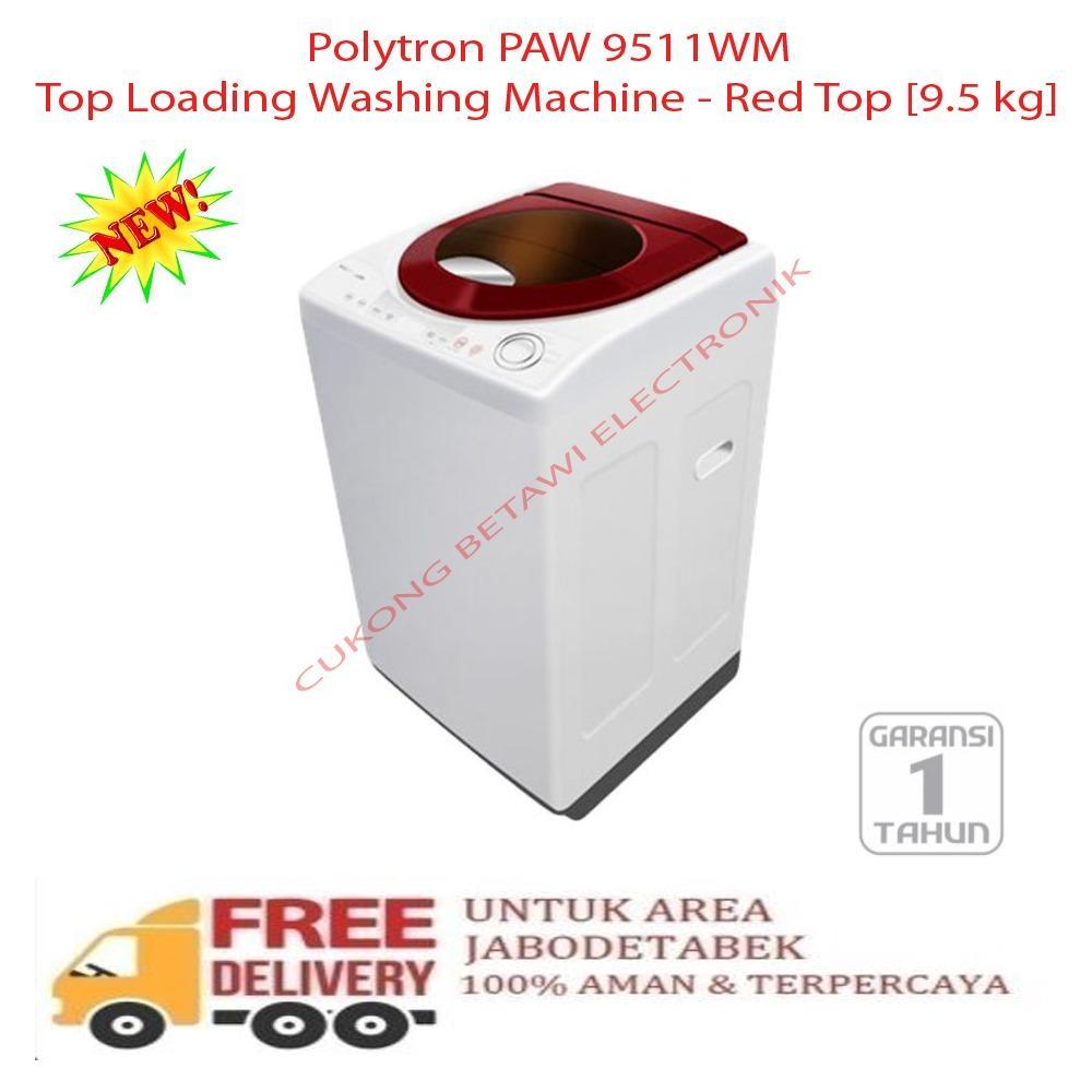 Polytron Mesin Cuci Top Loading 95kg Paw 9511 Silver Daftar Update 1 Tabung Zeromatic Ruby 9512m 95 Kg Merah Load 9kg Aqua Aqw99xtfh Source 9511wm Washing Machine Red Khusus