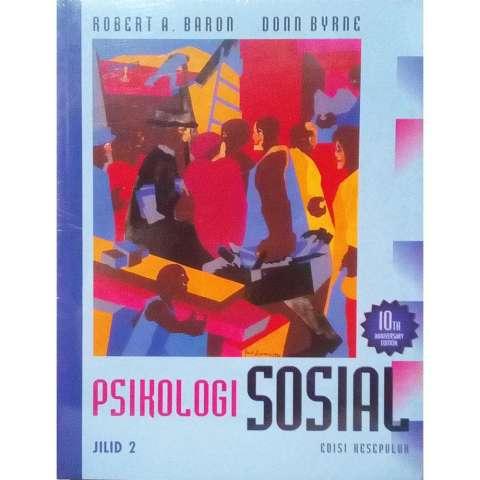 Erlangga Buku Psikologi Sosial Jilid 2 Edisi 10 by Robert A. Baron