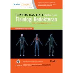 Guyton dan Hall Buku Ajar Fisiologi Kedokteran (Revised Color),12e