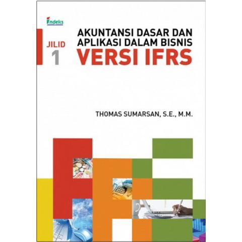 Indeks - Akuntansi Dasar dan Aplikasi dalam Bisnis Versi IFRS Jilid 1 - Thomas Sumarsan