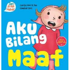 Seri Anak Hebat: Aku Bilang Maaf (Board Book)