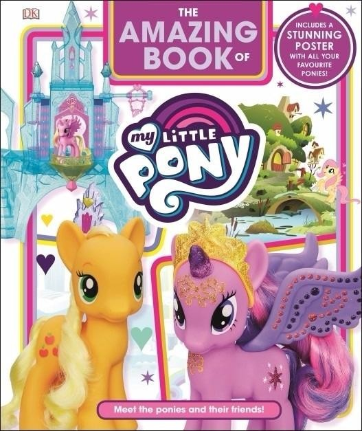 The Amazing Book of My Little Pony - DK (English Version)