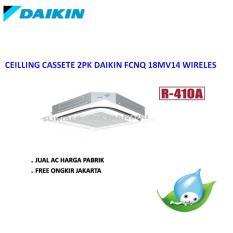 AC Daikin Cassete 2PK FCNQ 18MV14 Wireles