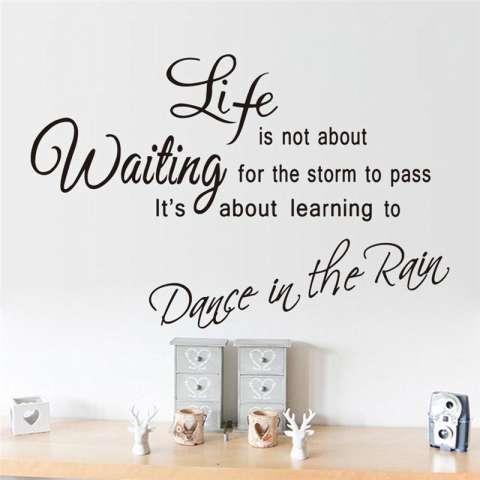 Hidup Ini Tidak Tentang Menunggu Badainya Berlalu Ini Tentang Belajar Menari Di Hujan Quotes Hidup hiasan Ruang Kamar Tidur Poster Seni Mural Stiker Vinil-Intl 1