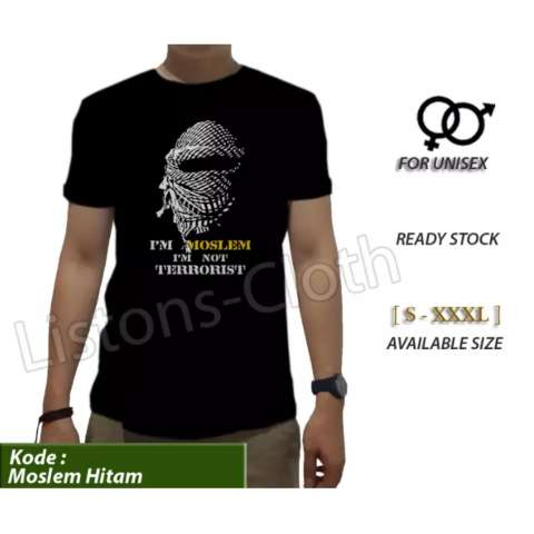 Kaos Distro Iam Moslem Im Not Terrorist Islam Muslim Islami Tshirt Cowok Pria Baju Hitam