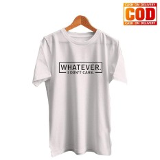 Kaos Premium KaosAjalah KAP / Baju Distro  / Tshirt Casual Pria Wanita / Fashion Atasan / Quotes Whatever Tumblr Tee / Quotes 002