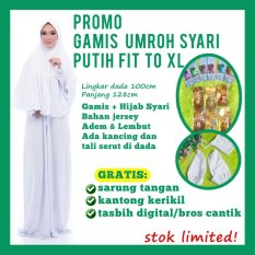 Kembarshop Set Gamis Umroh PLUS Hijab Syari Polos Putih Berhadiah Kantong Kerikil, Sarung Tangan, Tasbih Digital atau Bros