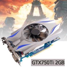 GTX1050/750Ti/970/960 1/2/4 GB GDDR5 192Bit HDMI Card đồ họa Quy Cách: GTX750TI 2G