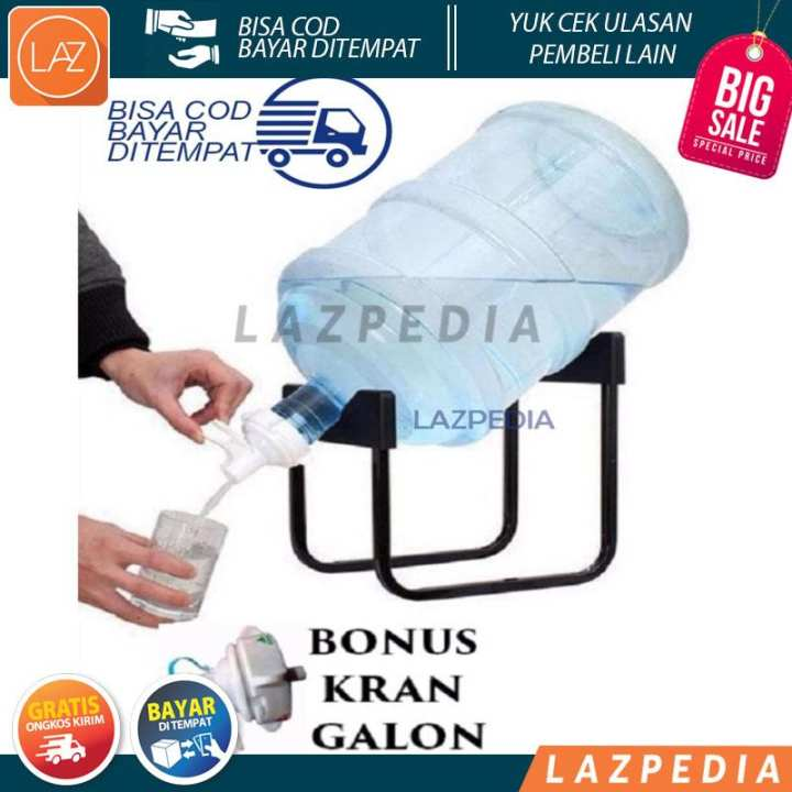 A1 - LAZ COD - NEW Rak Galon Tatakan Galon + Kran Air