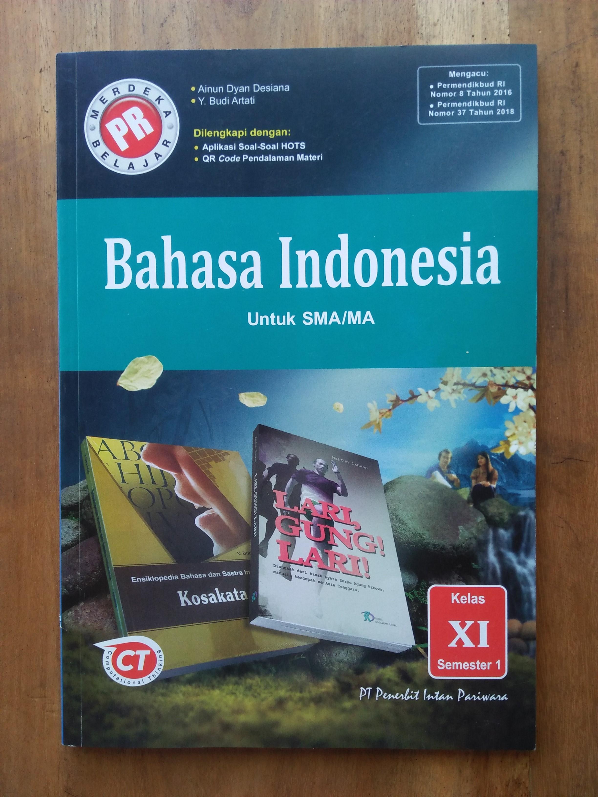 Pr Bahasa Indonesia Kelas Xi Semester 1 Tahun 2020 2021 Lazada Indonesia