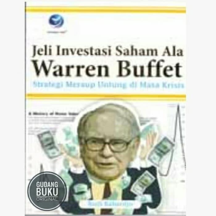 Hemat Buku Jeli Investasi Saham Ala Warren Buffet - Strategi Meraup Untung Murah