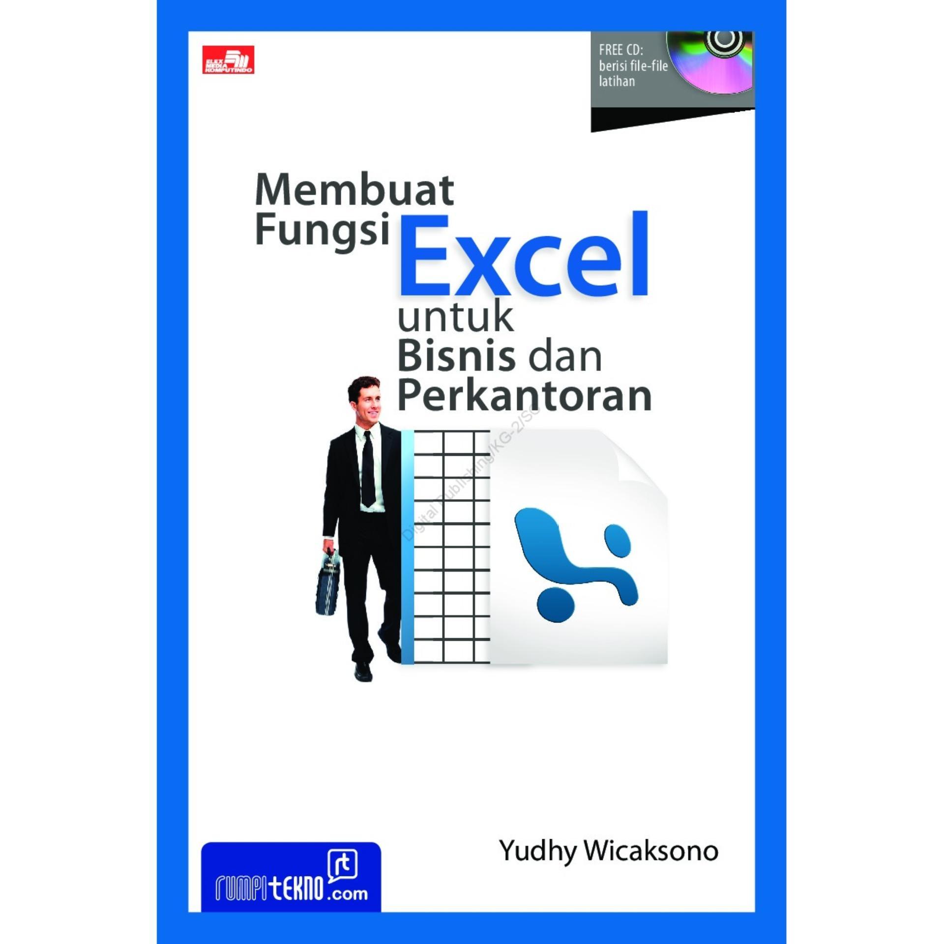 Membuat Fungsi Excel Untuk Bisnis Dan Perkantoran By Serba Serbi.