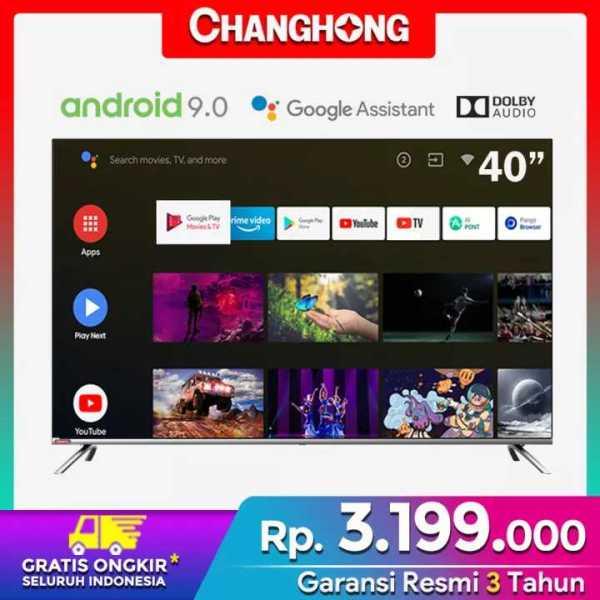 [GRATIS ONGKIR]CHANGHONG 40 inch Google Certified Android 9.0 Smart TV Full HD Digital TV WIFI (Model : L40H4) - Garansi Resmi 3 Tahun