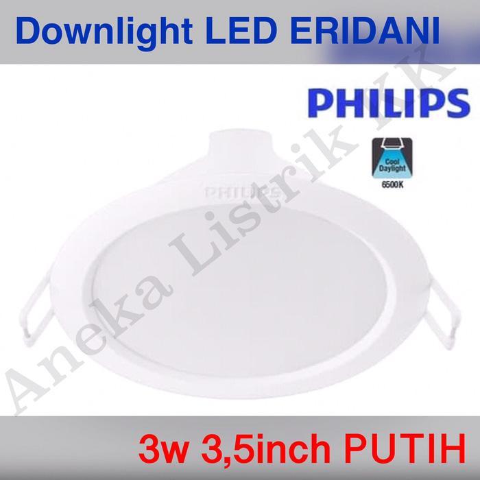 Downlight LED PHILIPS ERIDANI 3w 3inch 59260 3 watt PUTIH 3watt