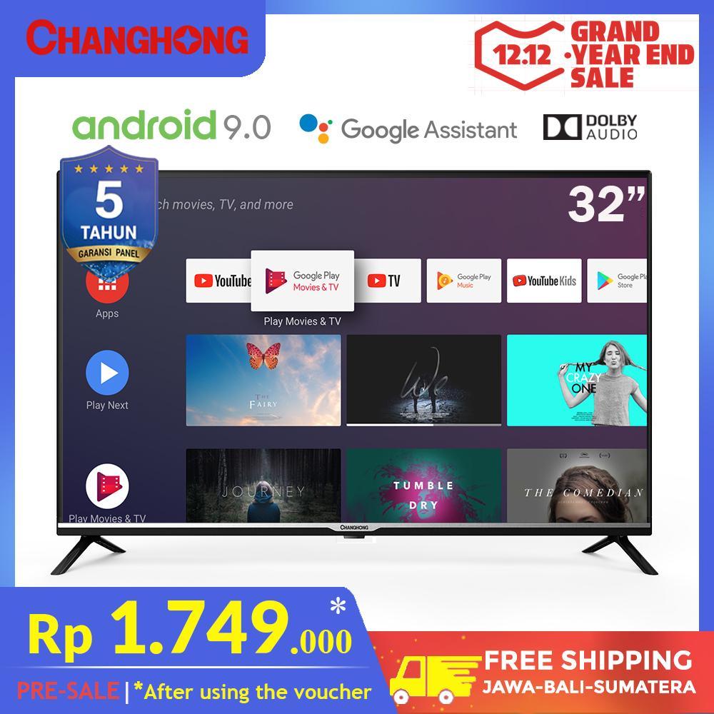 [12.12 PRE-SALE] CHANGHONG 32 Inch Google Certified Android 9.0 Smart TV HD Digital TV WIFI ( L32H4) - Garansi Resmi 5 Tahun