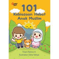 101 Kebiasaan Hebat Anak Muslim Buku Anak Islam Diskon Akhir Tahun