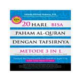 Spek 20 Bisa Paham Al Quran Dengan Tafsirnya Metode 3 In 1 Turos Pustaka