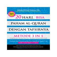Cara Beli 20 Bisa Paham Al Quran Dengan Tafsirnya Metode 3 In 1