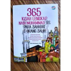 365 Kisah Lengkap Nabi Muhammad Para Sahabat & Orang Salih - Buku Anak Islam