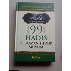 Harga 99 Hadis Pedoman Hidup Muslim Religion Asli
