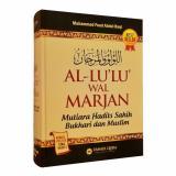 Harga Al Lulu Wal Marjan Original Hard Cover Mutiara Hadits Shahih Bukhari Dan Muslim Asli