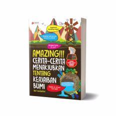 Al Qudwah Publishing Amazing Cerita Cerita Menakjubkan Tentang Keajaiban Bumi Di Jawa Barat