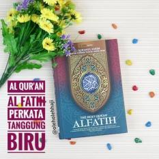 Harga Al Quran Al Fatih Tafsir Terjemahan Perkata Tajwid Tanggung Biru Yang Bagus