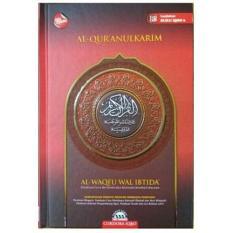 Beli Al Quran Tanpa Terjemah Cordoba Al Waqfu Wal Ibtida Al Quran Iqro Alquran Ukuran Sedang Alquran Dengan Harga Terjangkau