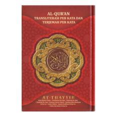 Harga Al Quran Terjemah Dan Transliterasi Per Kata At Thayyib A5 Alquran Ukuran Sedang Yang Bagus