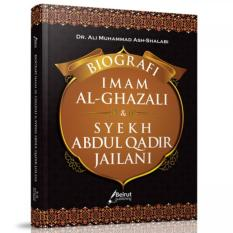 Biografi Imam Al-Ghazali Dan Syekh Abdul Qadir Jailani