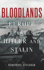 Bloodlands: Europe Between Hitler And Stalin (By Timothy Snyder) Ebook