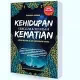 Harga Book Kehidupan Sebelum Dan Sesudah Kematian Online Indonesia
