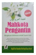 Cuci Gudang Books Mahkota Pengantin Bingkisan Istimewa Untuk Suami Istri Cover Warna Coklat