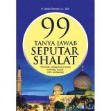 Beli Buku 99 Tanya Jawab Seputar Shalat Ustadz Abdul Somad Lc Ma Cicilan