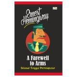 Diskon Buku A Farewell To Arm Selamat Tinggal Pertempuran