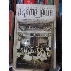 Buku Agama Jawa : Abangan, Santri, Priyayi dalam Kebudayaan Jawa - Clifford Geertz