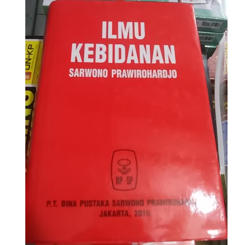 Buku Ilmu Kebidanan Edisi 4 - Sarwono Prawirahardjo
