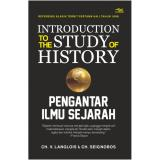 Harga Buku Introduction To The Study Of History Pengantar Ilmu Sejarah Ch V Langlois Ch Seignobos Original