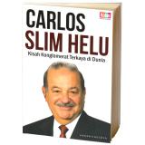 Spesifikasi Buku Kita Carlos Slim Helu Kisah Konglomerat Terkaya Di Dunia Yg Baik