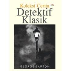 Spesifikasi Buku Koleksi Cerita Detektif Klasik George Barton Lengkap Dengan Harga