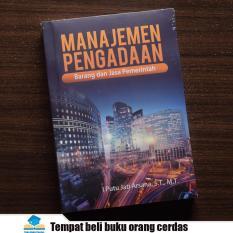 Buku Manajemen Pengadaan Barang dan Jasa Pemerintah - Putu Jati Arsana - Deepublish