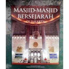 Buku Masjid-Masjid Bersejarah Di Jakarta Hard Cover
