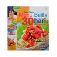 Buku Parenting Buku Pintar Menu Balita 30 Hari (wied Harry) By Minimarket Buku.