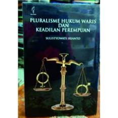 Promo Buku Pluralisme Hukum Waris Dan Keadilan Perempuan Sulistyowati Irianto Di Yogyakarta