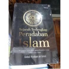 Buku Sejarah Terlengkap Peradaban Islam - Abdul Syukur alAzizi