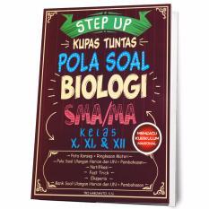 Jual Buku Seru Step Up Kupas Tuntas Pola Soal Biologi Sma Ma Kelas X Xi Xii Buku Seru Ori