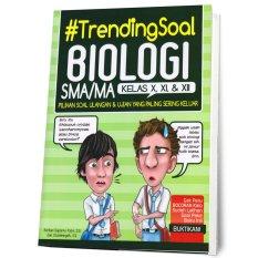 Model Buku Seru Trending Soal Biologi Sma Kelas X Xi Xii Terbaru