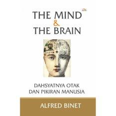 Spek Buku The Mind The Brain Dahsyatnya Otak Dan Pikiran Manusia Alfred Binet Di Yogyakarta