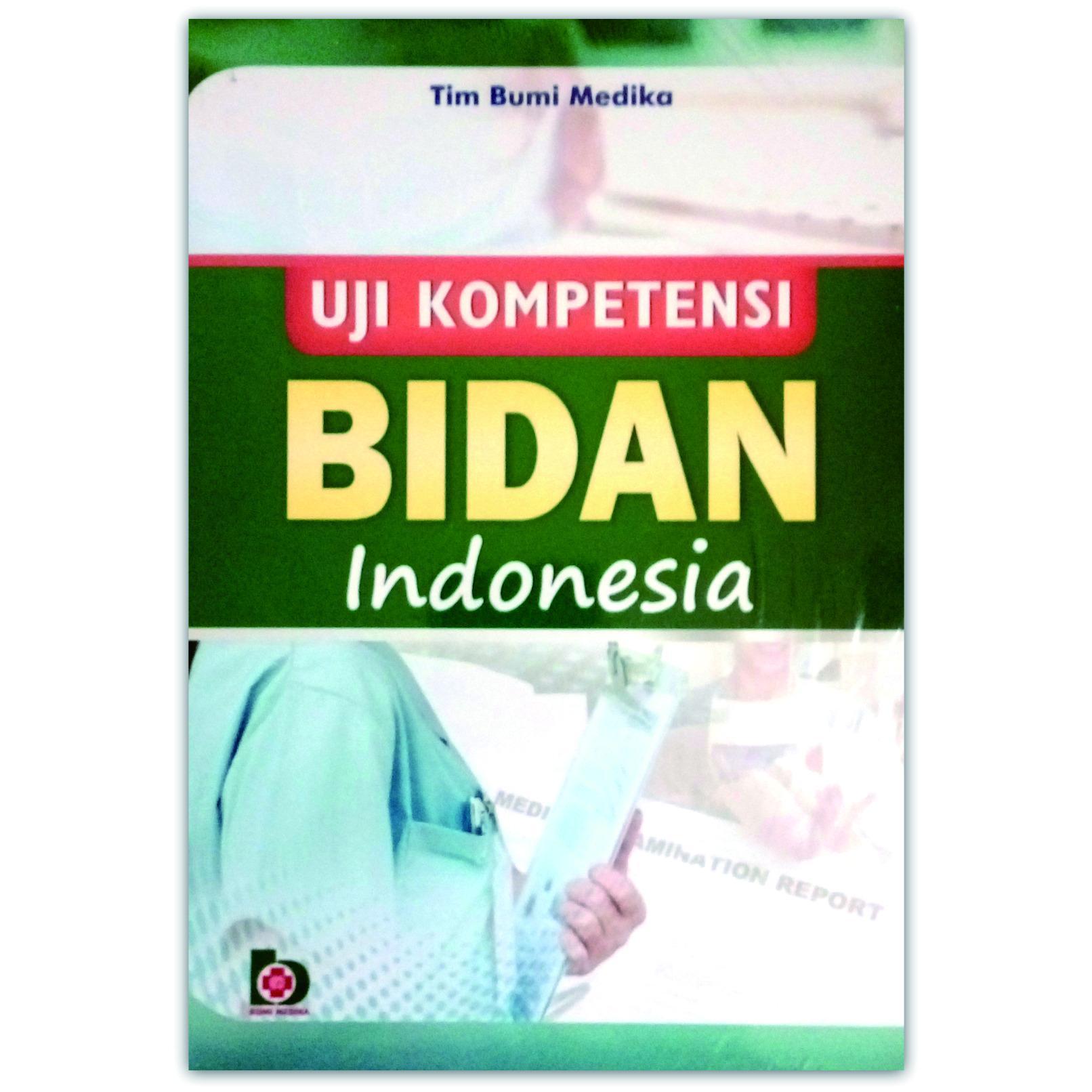 Buku Uji Kompetensi Bidan Indonesia - Tim Bumi Medika
