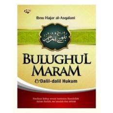Bulughul Maram Dan Dalil Dalil Hukum Original